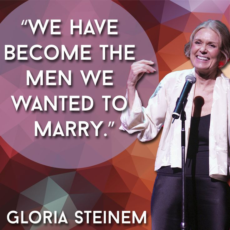 best gloria steinem quotes ideas gloria steinem 21 inspiring quotes every w needs in her life