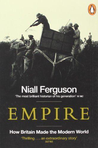 Empire: How Britain Made the Modern World, http://www.amazon.co.uk/dp/0141007540/ref=cm_sw_r_pi_awdl_1KYntb18X3D9W