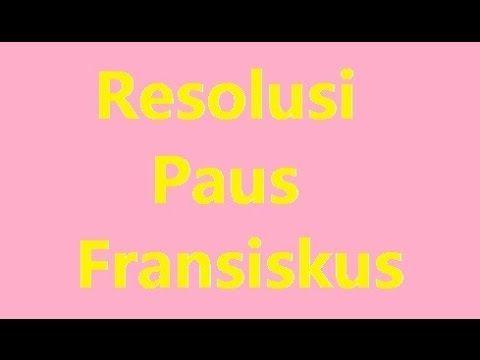 Resolusi Paus Fransiskus