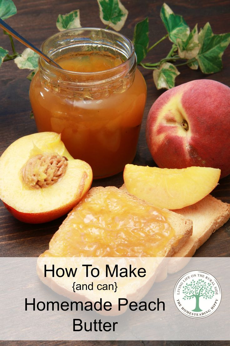 How To Make And Can Homemade Peach Butter.