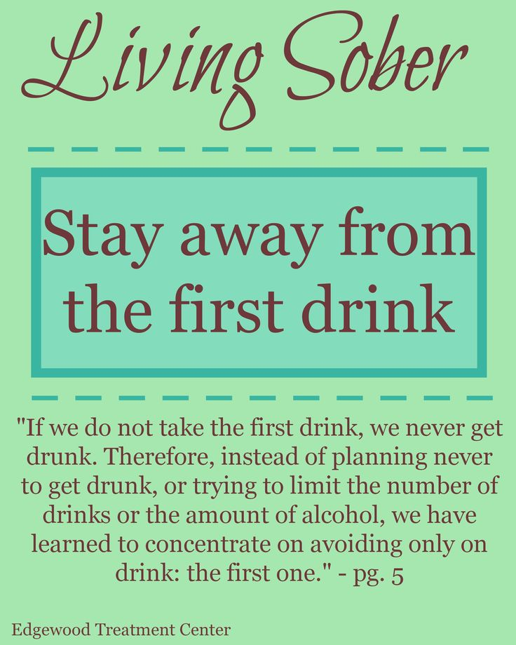 Living Sober reminder: Don't worry about anything but staying away from that…