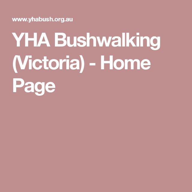 YHA Bushwalking (Victoria) - Home Page