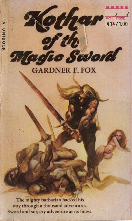 Another sword and sorcery classic from paperback writer Gardner Francis Fox.