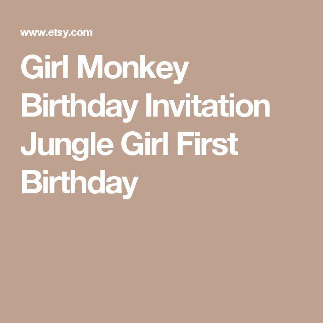 Girl Monkey Birthday Invitation Jungle Girl First Birthday