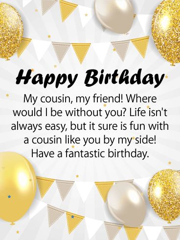 Glitzy Happy Birthday Card for Cousin: Life is more fun with an amazing cousin by your side! Does your cousin shimmer and shine? Does she keep your laughing through good times and bad? Send a glitzy birthday card to your cousin today and wish her a fantastic day. Bring on the birthday fun with this glittery birthday greeting card for cousin with a heartfelt message.