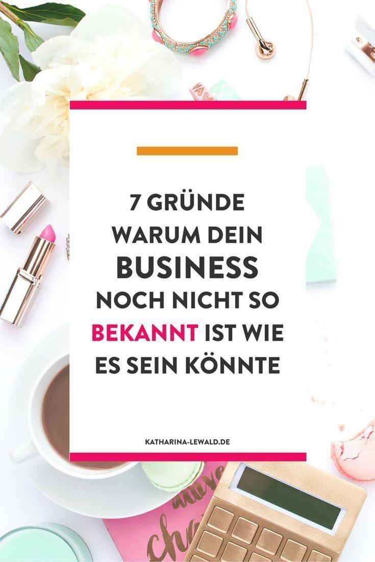 7 Gründe warum dein Business noch nicht so bekannt ist wie es sein ...