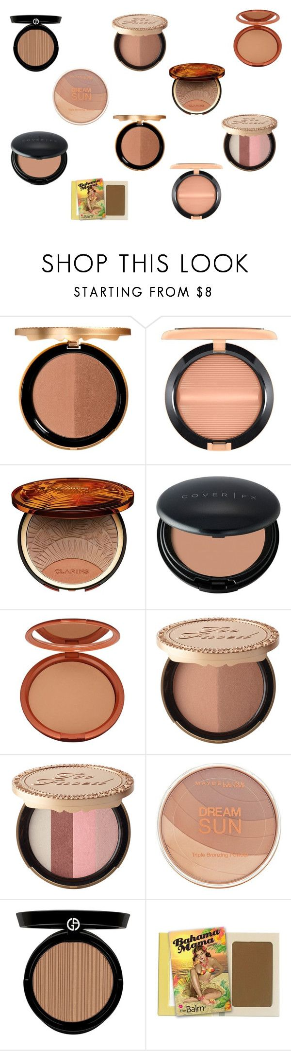 """""""Current fav bronzers"""" by tyronewelle ❤ liked on Polyvore featuring beauty, Too Faced Cosmetics, MAC Cosmetics, Clarins, Cover FX, Estée Lauder, Maybelline and Giorgio Armani"""