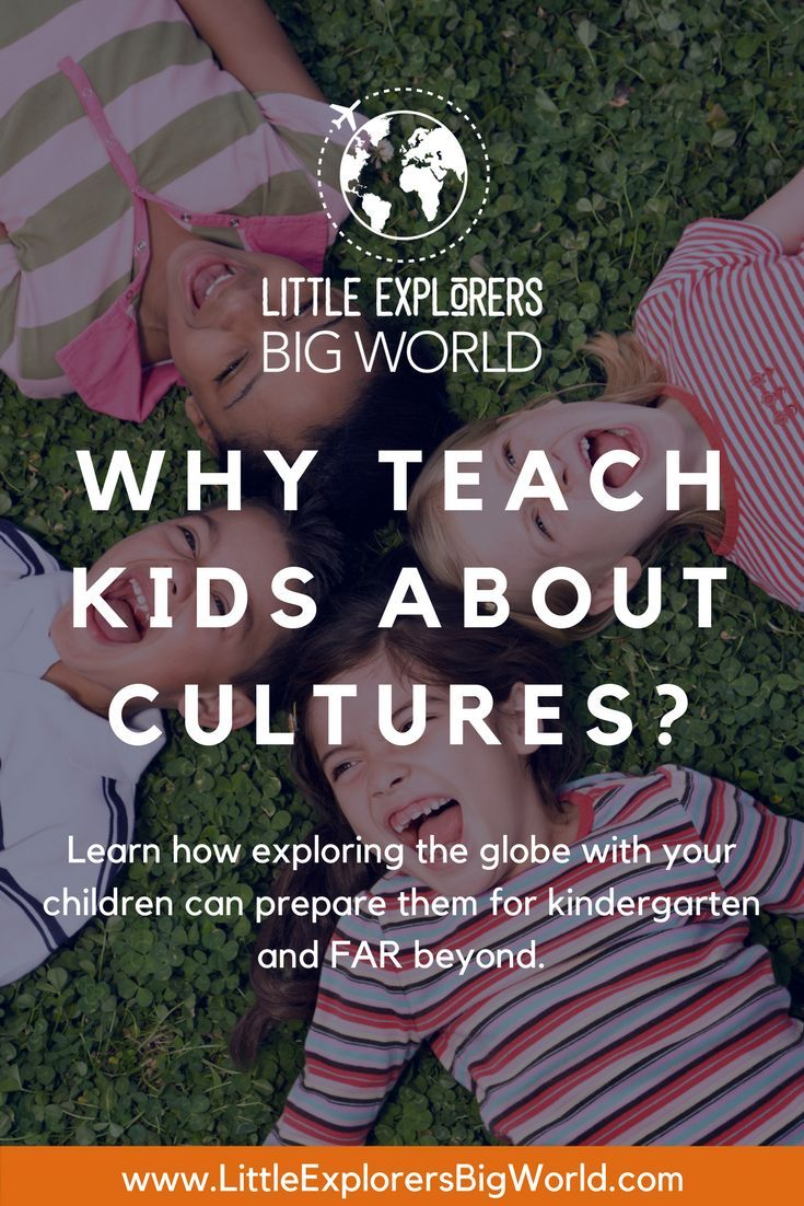 Why Teach Kids About Cultures? | World Culture and Adventure