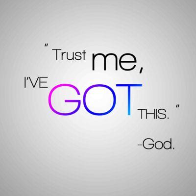 Trust God~<3