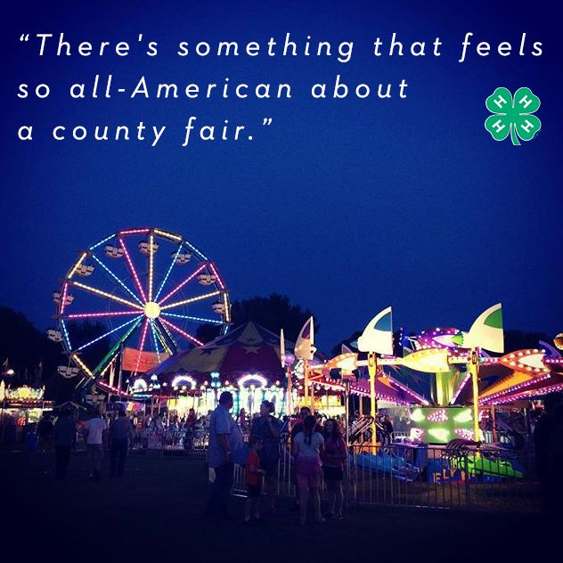 """There's something that feels so all-American about a county fair."" - Anna Wilkerson  Share with us what you love most about the #4HFair?"