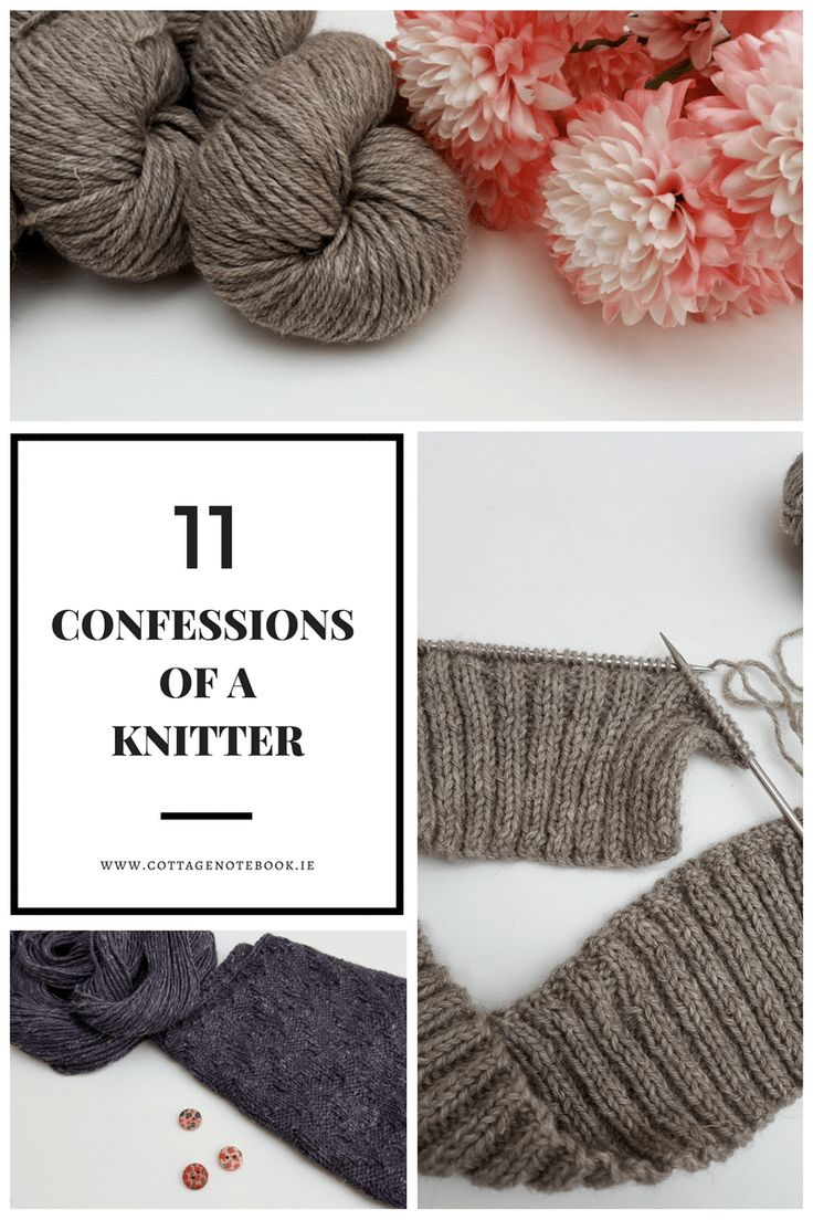 Craft | 11 Confessions of A Knitter