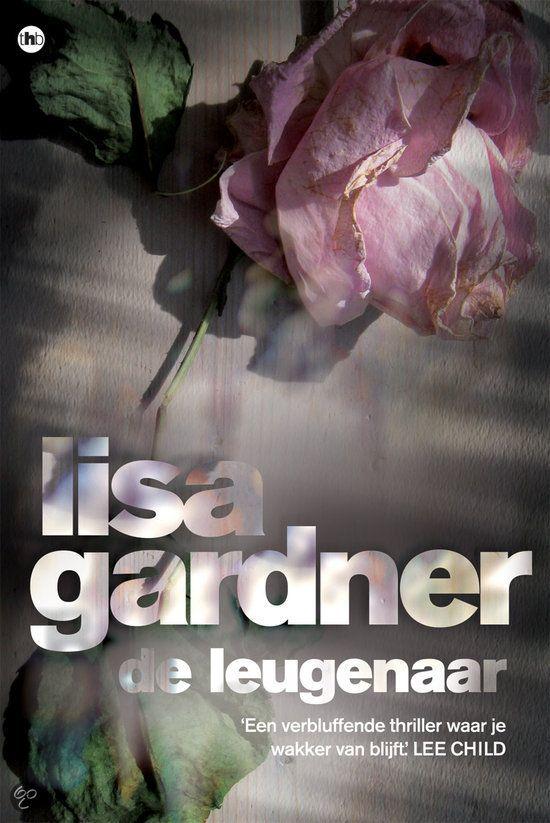 Lisa Gardner - De leugenaar