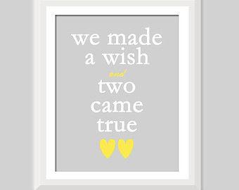 We Made A Wish and Two Came True Twin Quote, Twin Nursery Decor, Boy Girl Twin Nursery, Twin Boy Nursery, Twin Girls Nursery, Twin Baby Gift