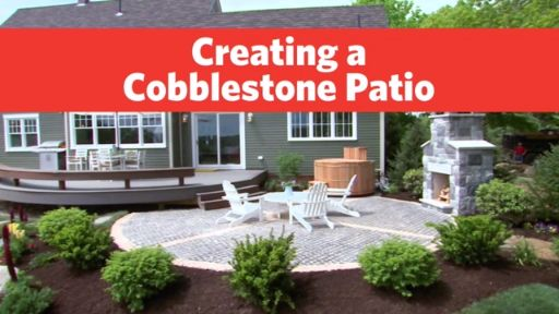 The best way to Create a Cobblestone Patio…