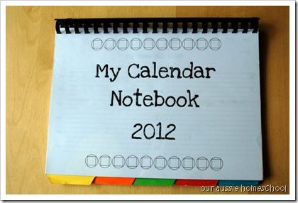 Calendar Notebook. Great for younger kids, preschool to first grade. Good way to work on math skills, weather study, and calendar knowledge.