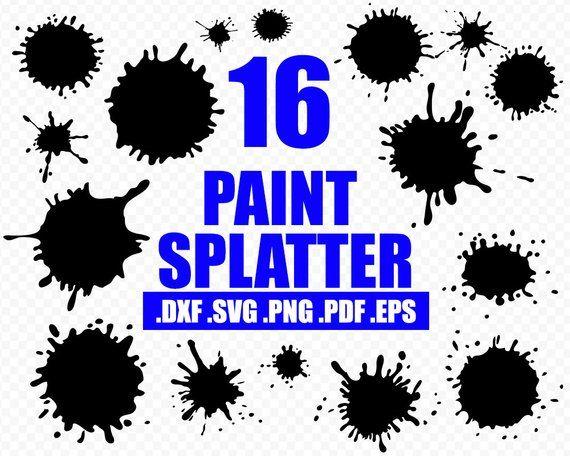 Paint Splatter Svg Paint Splatter Svg Splash Svg Paint Splash Svg Paint Streak Svg Blob Paint Svg Clipart Decal Stenci Paint Splatter Svg Paint Splash