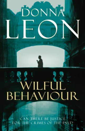 Wilful Behaviour: (Brunetti 11), http://www.amazon.co.uk/dp/0099536625/ref=cm_sw_r_pi_n_awdl_jZwFxb94WPJ0B