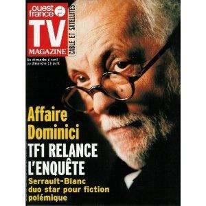 Michel Serrault et Michel Blanc dans l'Affaire Dominici : TF1 relance l'enquête, dans TV Magazine Ouest-France n°17781 du 04/04/2003 [couverture et article mis en vente par Presse-Mémoire]