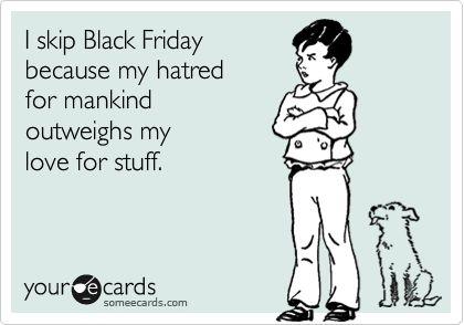 Black Friday Hatred