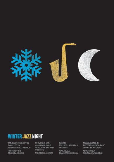 I think this is a clever design. It is simple, but engaging and it clearly advertises winter jazz night.