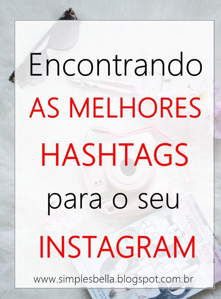 Encontre as melhores hashtags para usar no Instagram, as que se encaixam de verdade com o seu perfil e dobre suas curtidas e seguidores. Acesse!