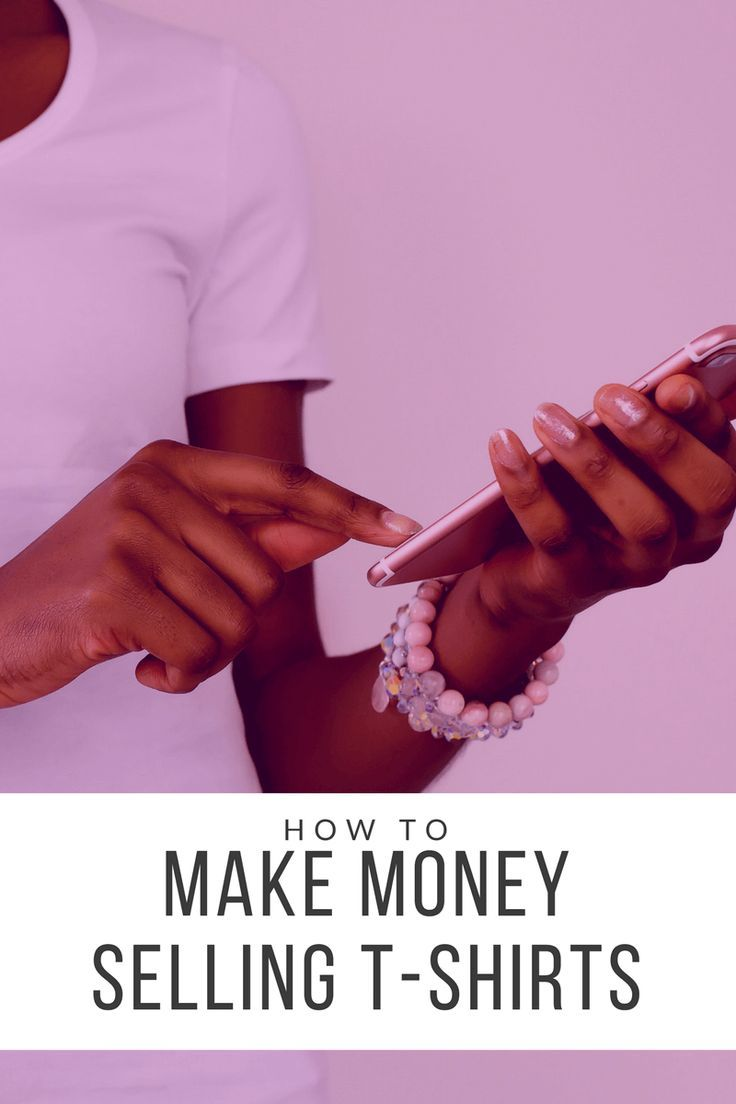 1194 best side hustle ideas images on pinterest flea for Can you make money selling t shirts online