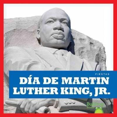 Dia de Martin Luther King, Jr. /Martin Luther King Jr. Day
