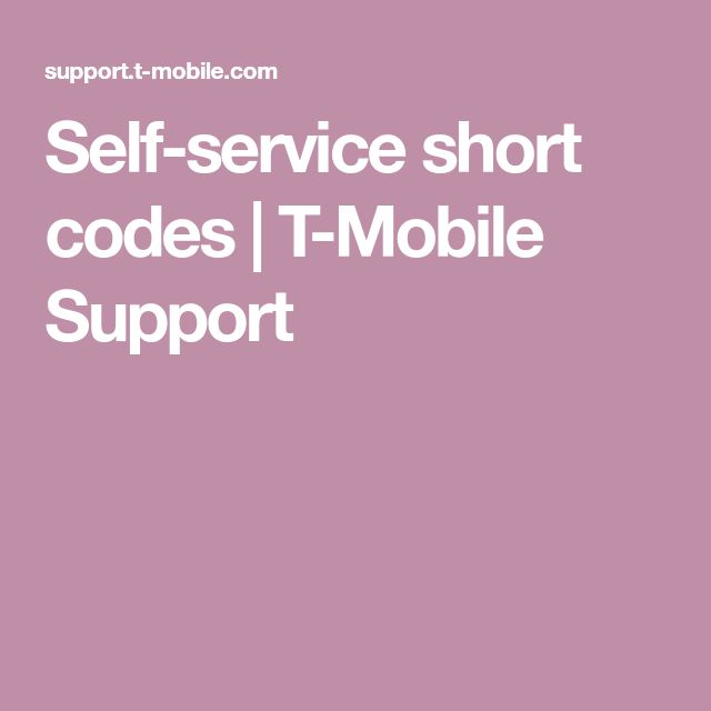 Self-service short codes |T-Mobile Support