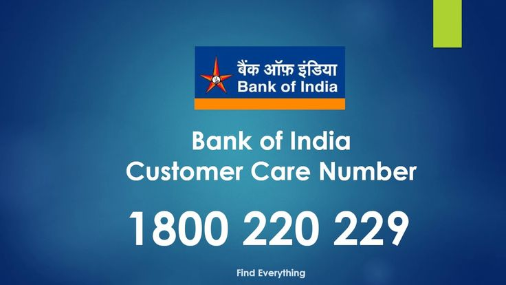 Bank of India Customer Care Number Bank of India Customer Care Number
