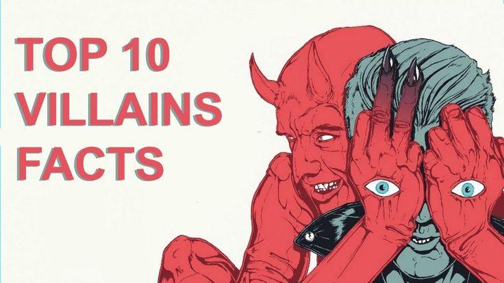 Top 10 Villains Facts