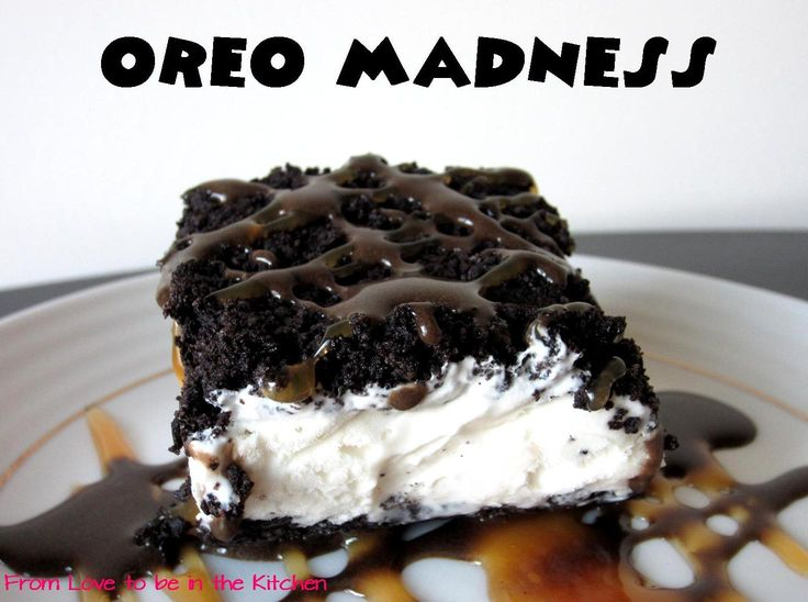 Oreo Madness- The best dessert in the world!  Just like what TGIF's used to serve!Kitchens, Oreo Mad, Recipe, Ice Cream Cake, Food, Hot Fudge, Oreo Desserts, Icecream, Ice Cream Desserts