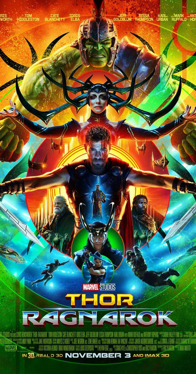 Directed by Taika Waititi.  With Chris Hemsworth, Tom Hiddleston, Cate Blanchett, Mark Ruffalo. Imprisoned, the almighty Thor finds himself in a lethal gladiatorial contest against the Hulk, his former ally. Thor must fight for survival and race against time to prevent the all-powerful Hela from destroying his home and the Asgardian civilization.