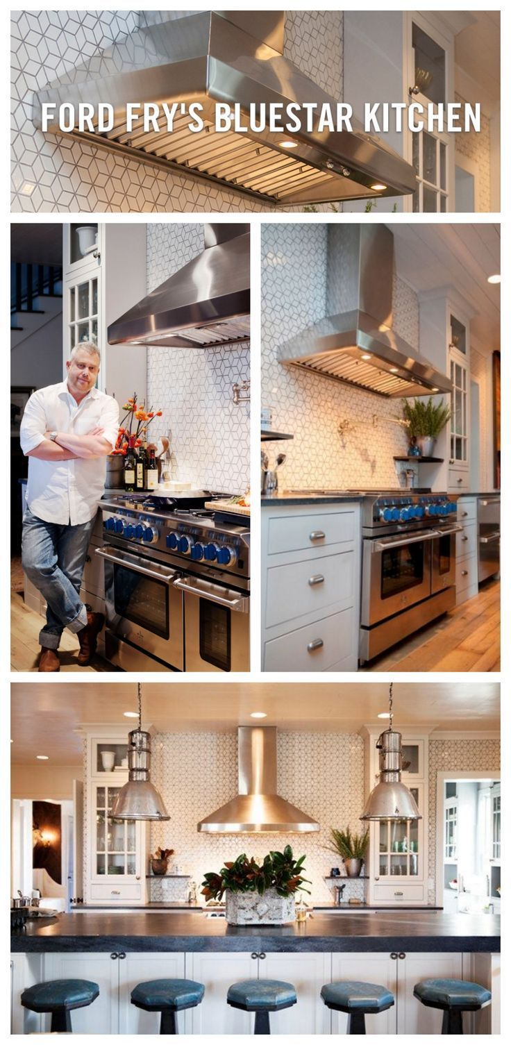 Luxury Lifestyle : All-Star Chef Kitchen! Join Chef Ford Fry as he explains why he chose a BlueStar