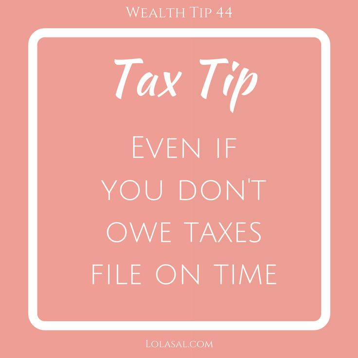 Tax Talk - Even if you don't owe taxes, file on time  - Always better to file taxes there are myriads of benefit and you could be missing out on -  2017 Tax Deadlines #April18 #USA #April30th #Canada As the deadlines loom ahead have you completed your taxes?