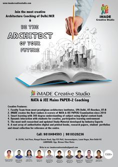 NATA Entrance Exam Coaching JEE (Main) Paper-2 B. Arch Entrance Exam Coaching  iMade Creative Studio offers NATA Coaching and JEE Paper-2 B. Arch Coaching for students who are aspiring to be a Professional Architect and get a Bachelors Degree in Architecture i.e. B. Arch and B.Planning offered by various Govt. and Private Colleges in India.  SPA (Delhi), M.Arch-IIT-Roorkee, IIT-Kanpur Faculty All subjects covered and study materials provided.