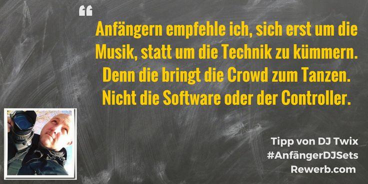 Anfängern empfehle ich sich erst um die Musik, statt um die Technik zu kümmern. Denn die bringt die Crowd zum Tanzen. Nicht die Software oder der Controller. #DJZitat von #DJTwix aka #MarkoHoltwick #AnfängerDJSets