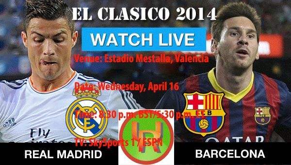 @!#Copa Del Rey Final: Real Madrid Vs Barcelona Live EL Classico: Live Stream-imgur