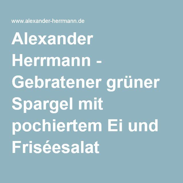 Die 25+ besten Ideen zu Alexander herrmann auf Pinterest | Bestes ... | {Alexander herrmann rezepte & tipps 47}