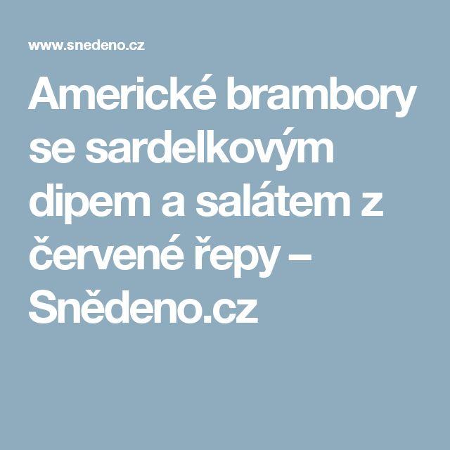 Americké brambory se sardelkovým dipem a salátem z červené řepy – Snědeno.cz