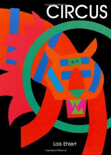 Circus by Lois Ehlert + activity ideas