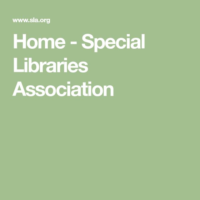 Home - Special Libraries Association
