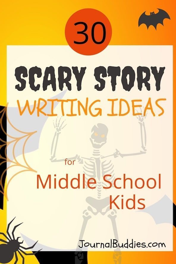 Scary Story Writing Ideas for Middle School Kids | Middle