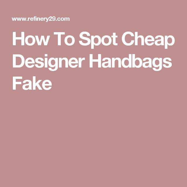 How To Spot Cheap Designer Handbags Fake