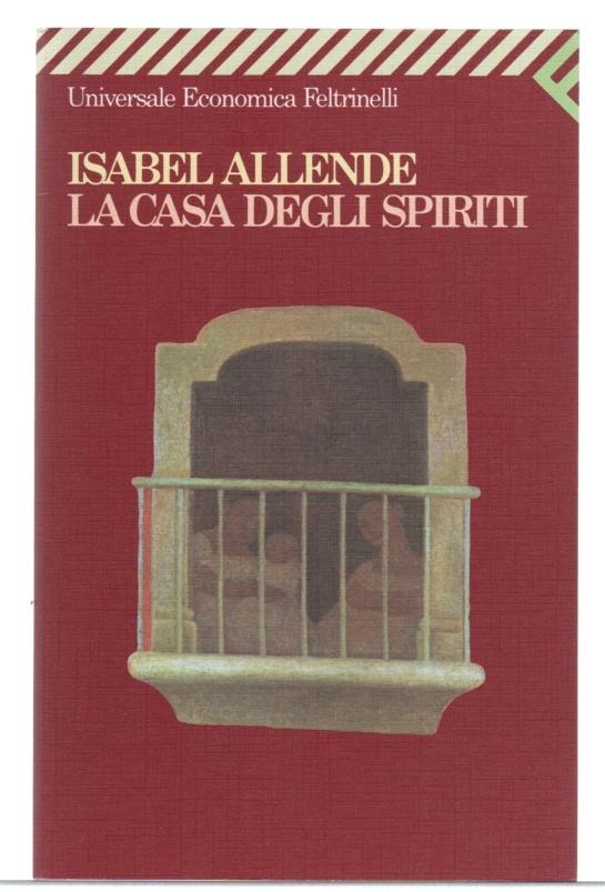 La casa degli spiriti - Isabel Allende