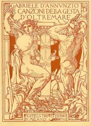 D'ANNUNZIO Gabriele (Pescara 1863 - Gardone Riviera, Brescia 1938), Laudi del cielo, del mare, della terra e degli eroi. Libro IV: Merope. Milano, Fratelli Treves, 1915.