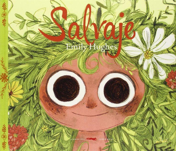Salvaje: Emily Hughes Salvaje es el brillante debut de la autora hawaiana Emily Hughes. Con frescura y desparpajo nos cuenta la historia de una niña que vive feliz en la naturaleza, donde los osos le han enseñado a comer, los pájaros a hablar y los zorros a jugar. Ella es audaz, valiente e increíblemente libre. Pero un día un nuevo animal entra en escena, un animal extrañamente parecido a ella…