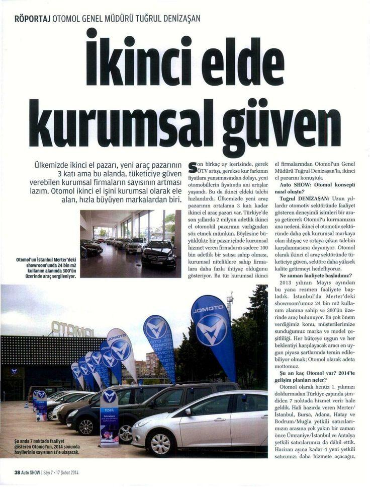 Otomol Genel Müdürü Tuğrul Denizaşan'ın Auto Show dergisinde yayınlanan röportajı
