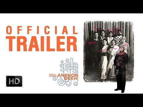 Ankhon Dekhi - Official Theatrical Trailer
