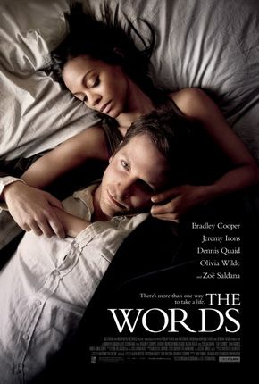 The Words is a 2012 romantic drama film, written and directed by Brian Klugman and Lee Sternthal in their directorial debut. It stars Bradley Cooper, Zoe Saldana, Olivia Wilde, Jeremy Irons, Ben Barnes, Dennis Quaid, and Nora Arnezeder.