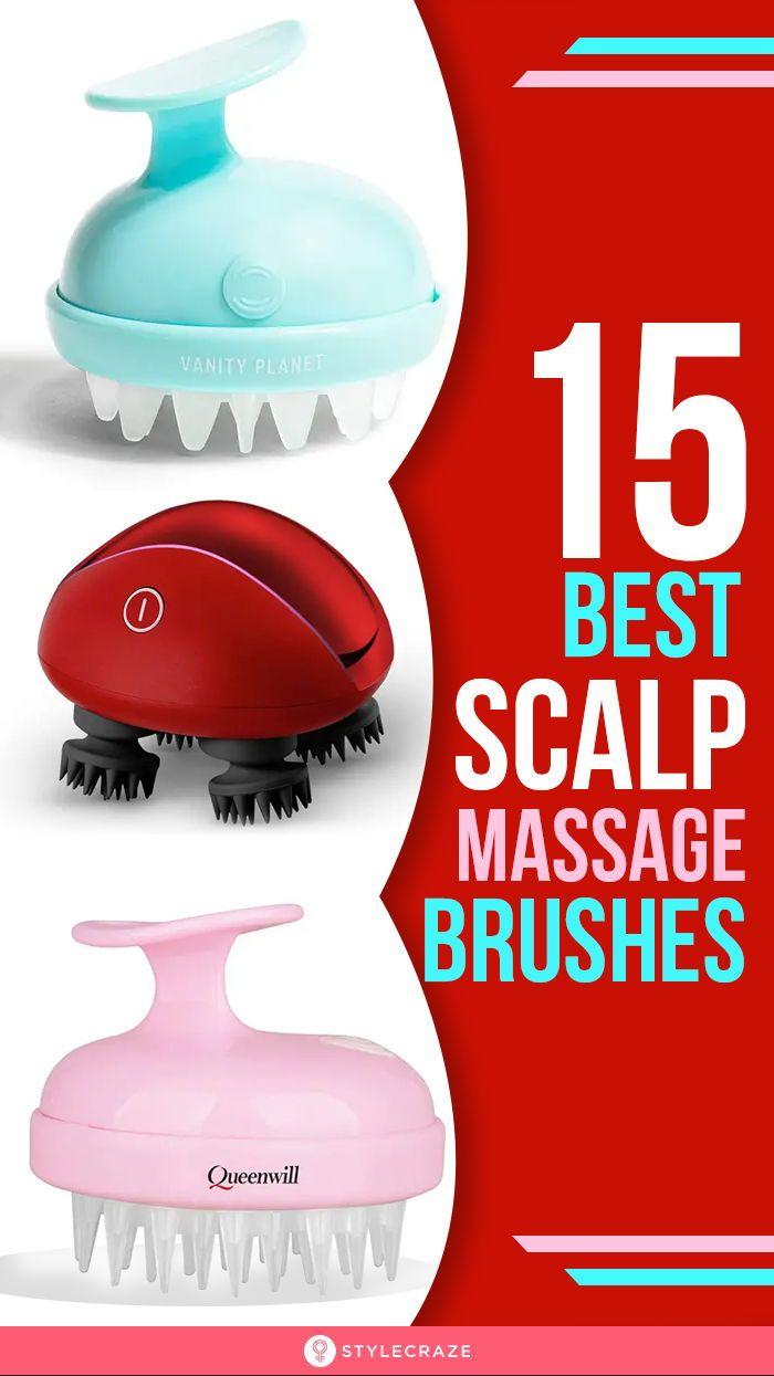 15 Best Scalp Massage Brushes 2020 Scalp Massage Scalp Brushing Hair Scalp Massage Brush